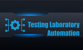 Testing and Calibration laboratories complex automation